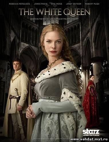 Сериал Белая Королева - The White Queen все серии 2013 на русском онлайн