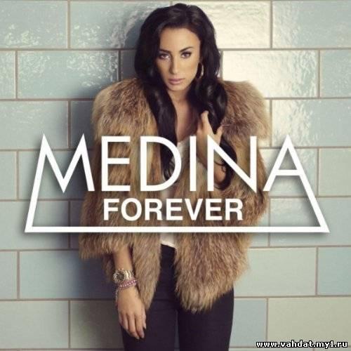Medina - Forever (New 2012)