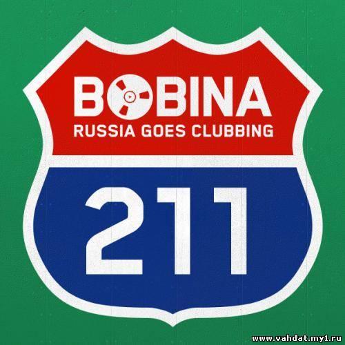 Bobina - Russia Goes Clubbing 211 (19-09-2012)