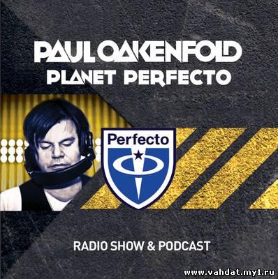 Paul Oakenfold - Planet Perfecto 099 (24-09-2012)