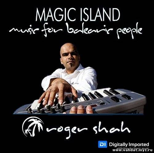 Roger Shah - Music for Balearic People 227 (21-09-2012)