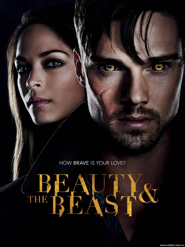 Сериал Красавица и чудовище - Beauty and the Beast Все серии На русском