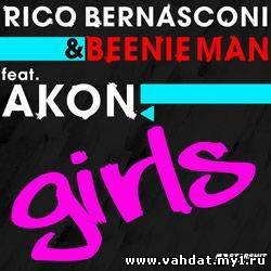 Rico Bernasconi & Beenie Man ft Akon - Girls (Club Mix)