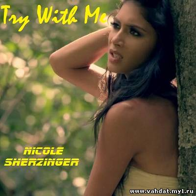 Nicole Scherzinger - Try With Me (New 2011)