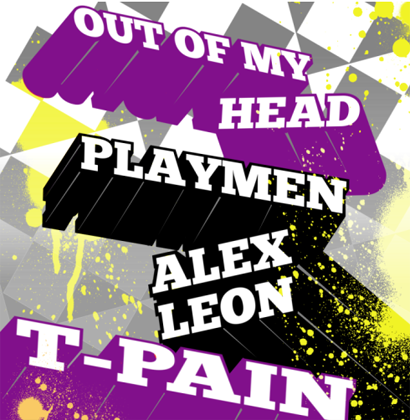 Playmen & Alex Leon feat. T-Pain - Out Of My Head (Radio Edit)