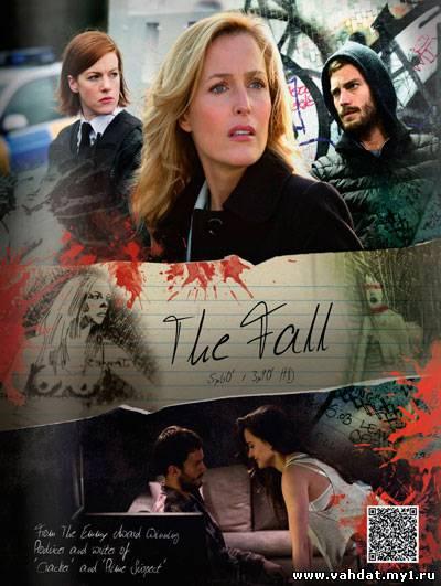 Сериал Падение - Крах - The Fall вссе серии 2013 онлайн на русском