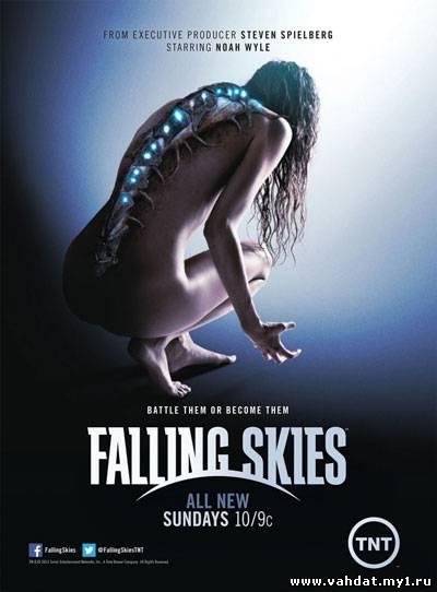 Сериал Сошедшие с небес - Рухнувшие небеса - Falling Skies все серии 3 сезона На Русском
